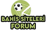 Bahis Siteleri Forum – Bahis Firmaları Forum, Bahis Şirketleri